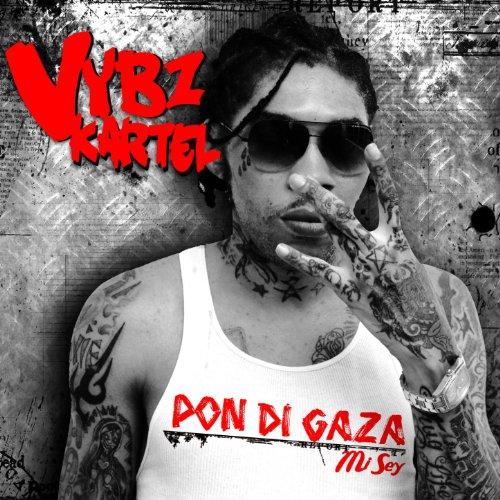 Pon Di Gaza Mi Sey Explicit