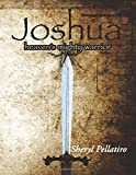 Joshua: Heaven's Mighty Warrior
