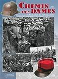 LE CHEMIN DES DAMES: L'album souvenir du front de l Aisne (French Edition)