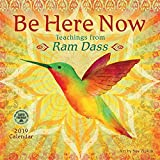 Be Here Now 2019 Wall Calendar: Teachings from