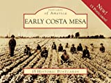 Early Costa Mesa (Postcards of America)