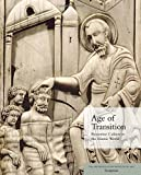 img - for Age of Transition: Byzantine Culture in the Islamic World by Helen C. Evans (2015-06-09) book / textbook / text book