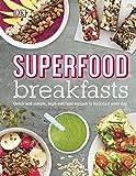 Superfood Breakfasts