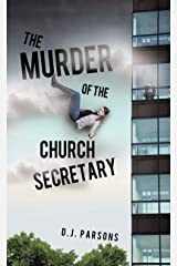 The Murder of the Church Secretary Kindle Edition