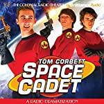 Tom Corbett Space Cadet: A Radio Dramatization | Jerry Robbins