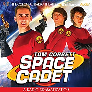 Tom Corbett Space Cadet Radio/TV Program