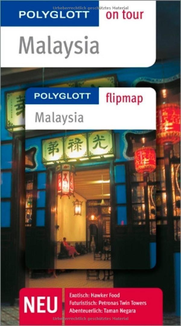 Malaysia - Buch mit flipmap: Polyglott on tour Reiseführer