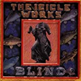 THE ICICLE WORKS: BLIND (Audio CD)