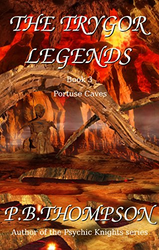 Portuse Caves (The Trygor Legends Book 3) (English Edition)