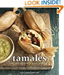Tamales: Fast and Delicious Mexican M...