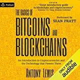 The Basics of Bitcoins and Blockchains: An