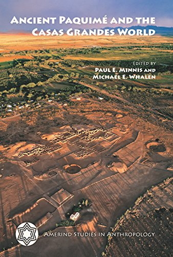Download Ancient Paquimé and the Casas Grandes World (Amerind Studies in Archaeology) Pdf