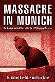 Massacre in Munich, Michael Bar-Zohar and Eitan Haber, 1592289452
