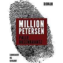 Million-Petersen: En roman om forbrydere (Danish Edition)