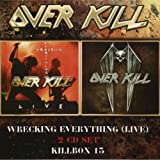 Overkill: Killbox 13/Wrecking Everything Live (Audio CD)
