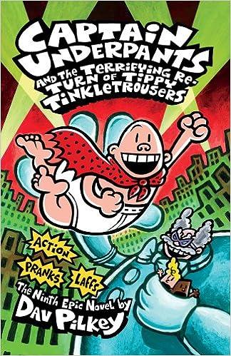 Captain Underpants and the Terrifying Return of Tippy Tinkletrousers: Amazon.es: Dav Pilkey: Libros en idiomas extranjeros