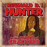 Reginald D Hunter Live - In The Midst Of Crackers | Reginald D. Hunter