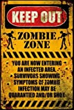 Tomorrow sunny 24X36 INCH / ART SILK POSTER / ZOMBIE ZONE - KEEP OUT - POSTER / PRINT (ZOMBIE WARNING SIGN)