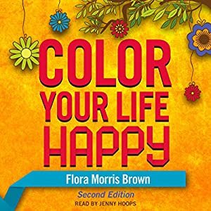 Color Your Life Happy Audiobook