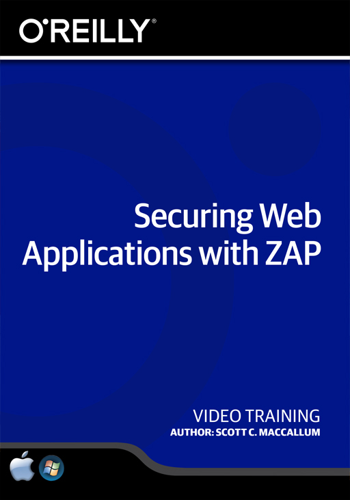 Securing Web Applications with ZAP [Online Code]