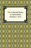 The Collected Works of Aphra Behn, Aphra Behn, 142093774X