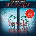 Beside Myself Hörbuch von Ann Morgan Gesprochen von: Lisa Coleman