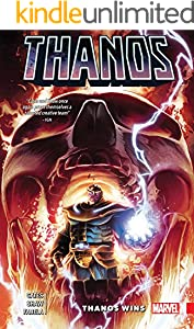 Thanos Wins by Donny Cates (Thanos (2016-2018) Book 3)
