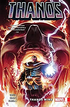 Thanos: Thanos Wins by Donny Cates and Geoff Shaw