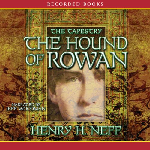 The Hound of Rowan: Book One of the - Bv Tapestry