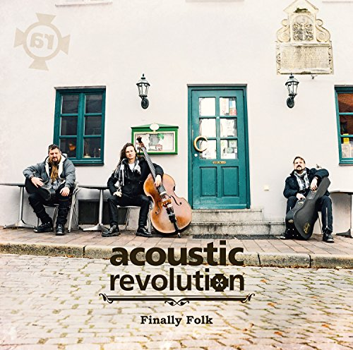 Acoustic Revolution: Finally Folk (Audio CD)
