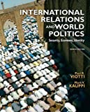 International Relations and World Politics, Viotti, Paul R. and Kauppi, Mark V., 0136029906