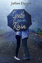 Gentle Like the Rain: A Heart's Design Novel