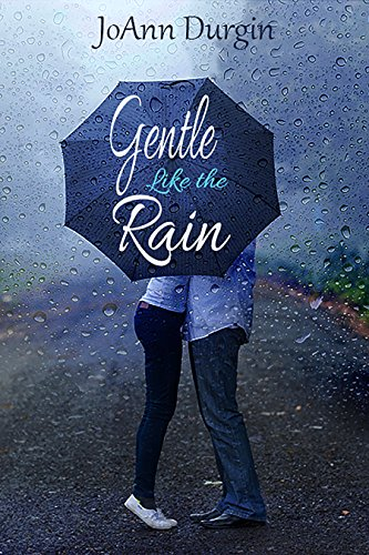 Gentle Like the Rain: A Heart's Design Novel