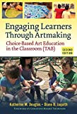 Engaging Learners Through Artmaking