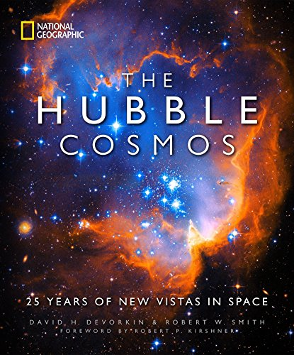 The Hubble Cosmos: 25 Years of New Vistas in Space (Hubble Telescope)