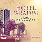 Hotel Paradise | Carol Drinkwater