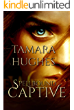 Spellbound Captive (Bewitching the Beast Book 2)