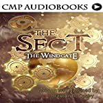 The Sect: The Windgate: The School of Ministry, Book 1 | Braxton A. Cosby