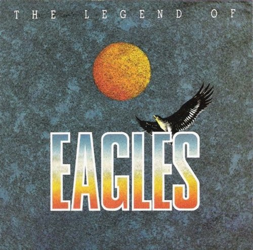Eagles - the legend of - Zortam Music