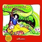 Blancanieves [Snow White] | Jacob Grimm,Wilhelm Grimm