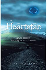 HeartStar: Book Three: Walking in Three Worlds Paperback
