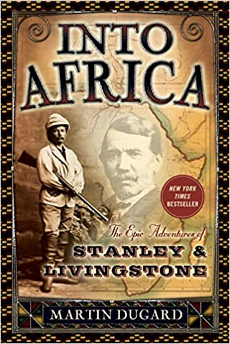 Into Africa: The Epic Adventures Of Stanley And Livingstone: Martin Dugard:  9780767910743: Amazon.com: Books  Dr Livingstone I Presume Movie