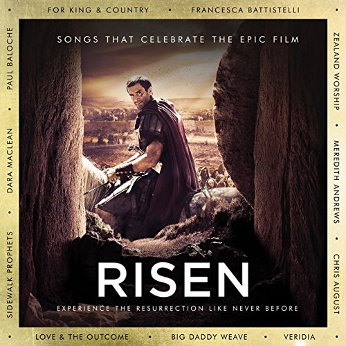 Risen: Songs That Celebrate Th...