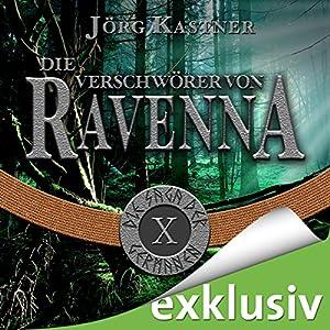 Die Verschwörer von Ravenna (Die Saga der Germanen 10) Hörbuch