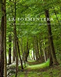 img - for La Formentera: The Woodland Refuge of Juan Montoya book / textbook / text book