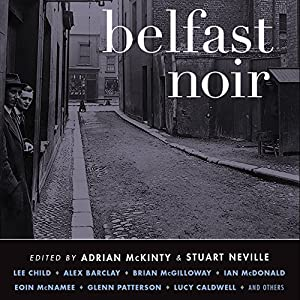 Belfast Noir Hörbuch