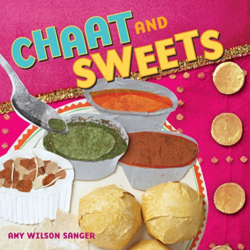 Chaat and Sweets (Snacks For 1 Year Old Baby India)