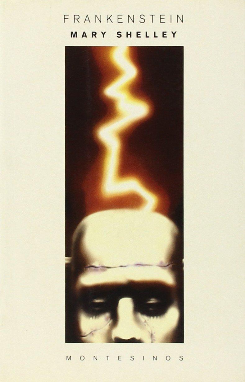 Frankenstein: o el moderno Prometeo: Amazon.es: Shelley, Mary, Serrat Crespo, Manuel: Libros