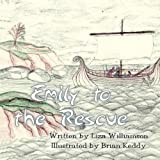 Emily to the Rescue, Liza Williamson, 1462633420