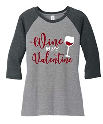 9206342bd Amazon.com: Wine is My Valentine Drinking T Shirts Womens Funny Valentines  Day 3/4 Sleeve O-Neck Baseball Tee Tops for Ladies: Clothing